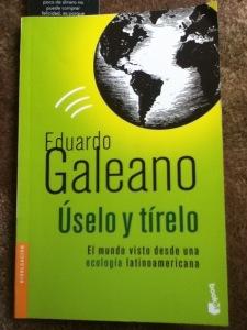 Úselo y tírelo de Eduardo Galeano