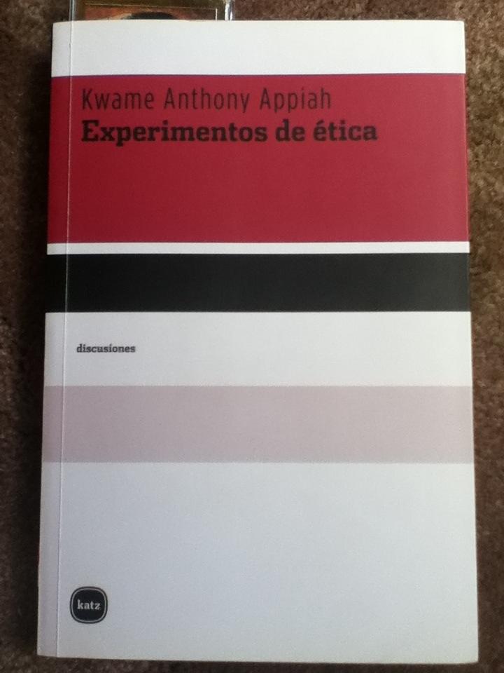 Experimentos de ética, de Kwame Anthony Appiah