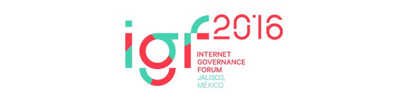 Foro de Bobernanza de Internet en Guadalajara, 2016