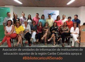 Grupo de #BibliotecariosAlSenado de la Asociación de Unidades de Información de Instituciones de Educación Superior de la Región Caribe Colombiana ASOUNIESCA, 2018