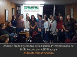 Grupo de #BibliotecariosAlSenado de la Asociación de Egresados de la Escuela Interamericana de Bibliotecología - ASEIBI, 2018