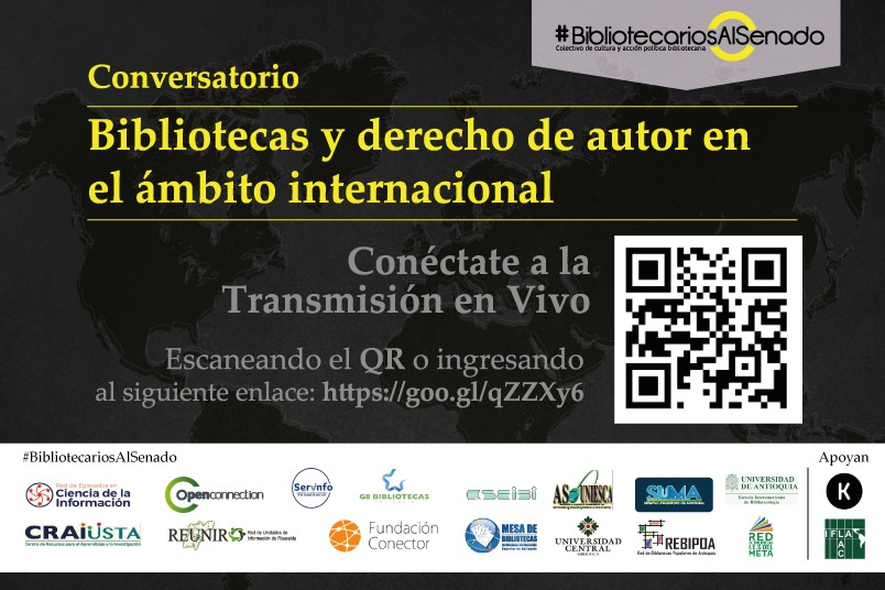 Conversatorio: Bibliotecas y derecho de autor en el ámbito internacional, por #BibliotecariosAlSenado