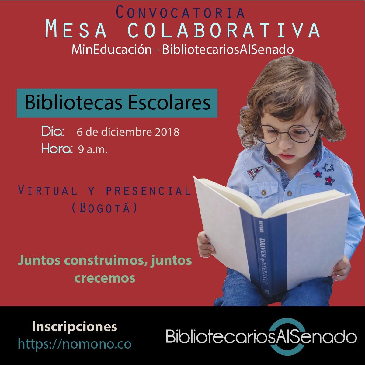 Convocatoria a la Mesa colaborativa sobre bibliotecas escolares del Ministerio de Educación Nacional de Colombia y el Colectivo Bibliotecarios Al Senado