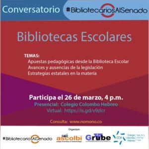 Conversatorio de #BibliotecariosAlSenado sobre bibliotecas escolares, marzo 26 de 2019
