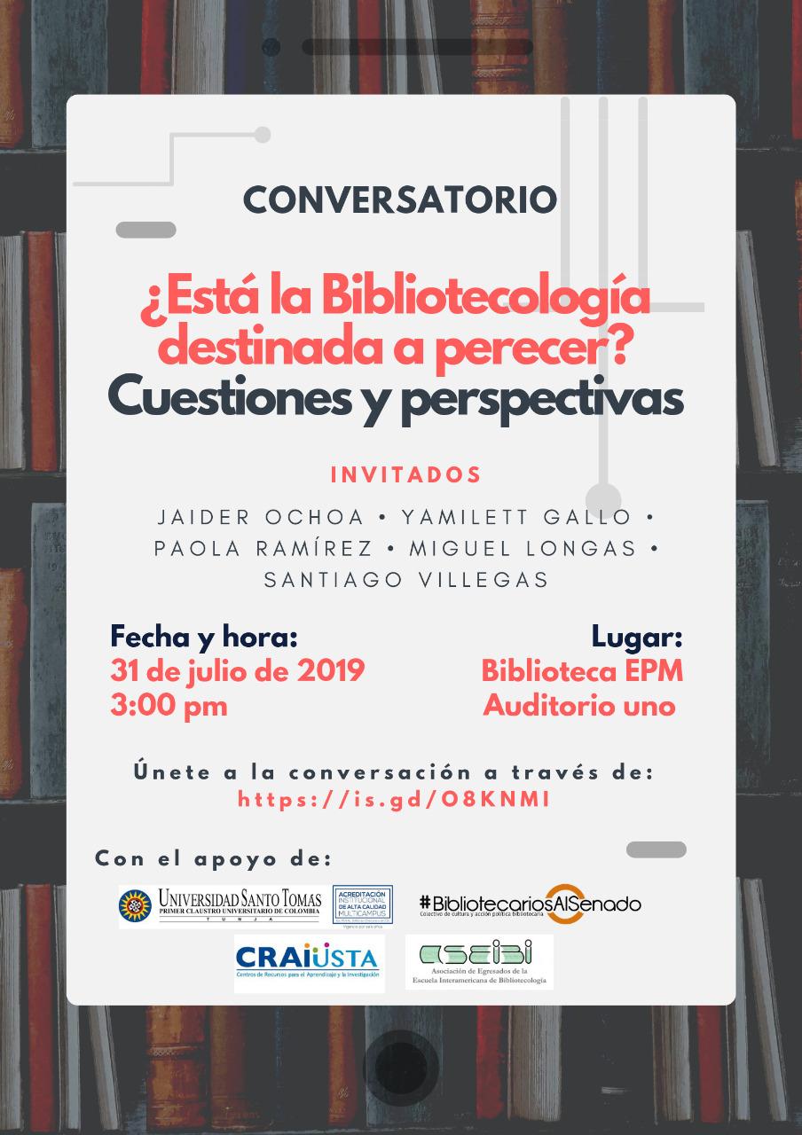 Conversatorio sobre la desaparición de la bibliotecología